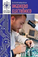 Un Dia de Trabajo de Un Ingeniero Electronico (a Day at Work with an E-ExLibrary