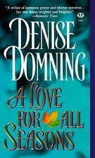 A Love for All Seasons by Denise Domning (1996, Paperback)