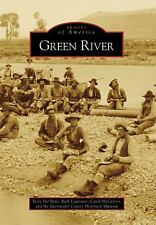 Green River (Images of America: Wyoming), Terry Del Bene, Ruth Lauritzen, Cyndi