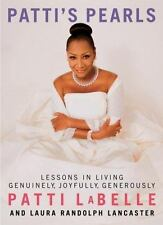 Patti's Pearls: Lessons in Living Genuinely, Joyfully, Generously