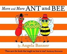 Ant and Bee Ser.: More and More Ant and Bee 3 by Angela Banner (2014, Hardcover)