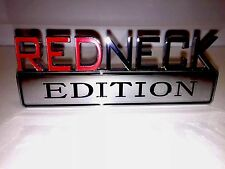 REDNECK EDITION TRUCK BOAT CAR NEW * EMBLEM LOGO DECAL SIGN RED NECK CHROME