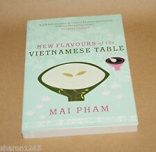 New Flavours of the Vietnamese Table   by M Pham  UNUSED/shop damaged