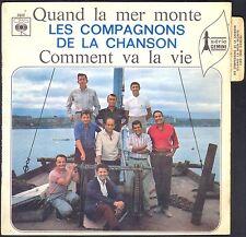 LES COMPAGNONS DE LA CHANSON QUAND LA MER MONTE 45T SP BIEM CBS 3998 + LANGUETTE