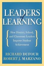 Leaders of Learning: How District, School, and Classroom Leaders Improve Student