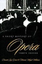 A Short History of Opera, Fourth Edition-ExLibrary