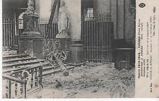 ARRAS - intérieur d'une Eglise bombardée - Octobre 1915