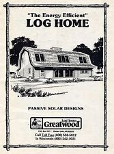 THE ENERGY EFFICIENT LOG HOME - 18 FLOOR PLAN MODELS OF PASSIVE SOLAR DESIGNS