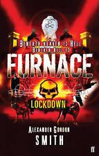 Furnace 1: Lockdown, Alexander Gordon Smith, New Book