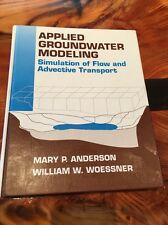 Applied Groundwater Modeling: Simulation of Flow and Advective Transport by Will
