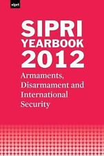 SIPRI Yearbook 2012: Armaments, Disarmament and International Security-ExLibrary