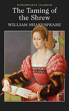 The Taming of the Shrew (Wordsworth Classics) William Shakespeare Very Good Book