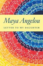 Letter to My Daughter (Hardcover) by Maya Angelou FREE SHIPPING BRAND NEW BAM