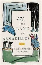 NEW - In the Land of Armadillos: Stories by Shankman, Helen Maryles