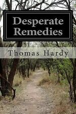 Desperate Remedies by Thomas Hardy (2014, Paperback)