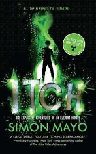 Itch : The Explosive Adventures of an Element Hunter by Simon Mayo (2014,...