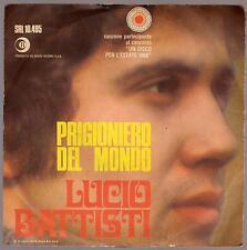 LUCIO BATTISTI DISCO 45 GIRI PRIGIONIERO DEL MONDO B/W BALLA LINDA - RICORDI
