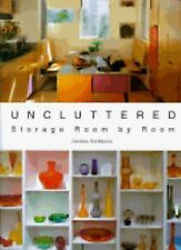 Uncluttered : Storage Room by Room by Candace Manroe (1997, Hardcover) Free s/h