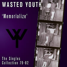 WASTED YOUTH Memorialize Singles Collection 79-82 pre-goth Flesh For Lulu sealed