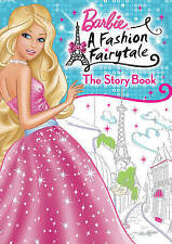Barbie: A Fashion Fairytale -The Story Book, VARIOUS, New Book