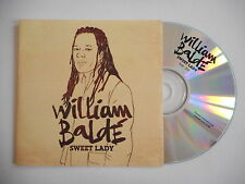 WILLIAM BALDE : SWEET LADY ( EDIT ) [ CD SINGLE ] ~ PORT GRATUIT