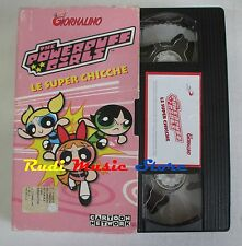 film VHS THE POWERPUFF GIRLS LE SUPER CHICCHE 2002 CARTONATA   (F29) no dvd