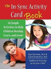 The in Sync Activity Card Book by Carol Kranowitz and Joye Newman (2015, Spiral)