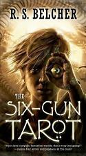 The Six-Gun Tarot by R. S. Belcher (2014, Paperback)