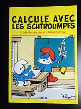 Calcule avec les Schtroumpfs Cartoon Images 1991 Livre Jeu ETAT NEUF