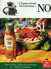 Publicité 1996   TUTTI & PRESTO  SAUCE TOMATE De Rica