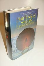 White Gold Wielder by Stephen Donaldson UK 1st/1st 1983 Collins Hardcover