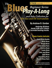 The Blues Play-A-Long and Solos Collection for Eb (alto sax) Beginner Series