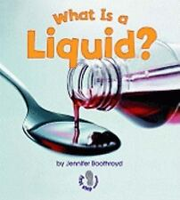 First Step Nonfiction - States of Matter: What Is a Liquid? by Jennifer...