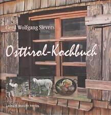 Sievers: Osttirol-Kochbuch -NEU- (Tirol, Tiroler Küche, österreichische Rezepte)