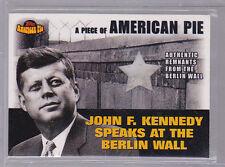 2001 Topps American Pie Relics #PAPM2 JFK John F Kennedy Berlin Wall