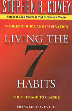 LIVING THE SEVEN HABITS / SIMON & SCHUSTER / 0743209060