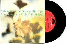 "VAN MORRISON  & CLIFF RICHARD - WHENEVER GOD SHINES HIS LIGHT - 7""45 RECORD 1989"