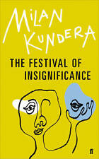 The Festival of Insignificance, Kundera, Milan, Excellent
