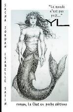 Yl: Yl : Et Si la Legende N'en Est Pas Une... by Sacha Jordan (2015, Paperback)