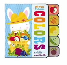 My Turn To Learn Colors - New - Marshall, Natalie - Board book