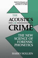 Applied Psycholinguistics and Communication Disorders: The Acoustics of Crime...