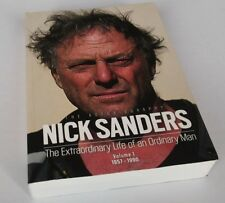 Nick Sanders:The Extraordinary Life Of An Ordinary Man Vol. 1 SIGNED
