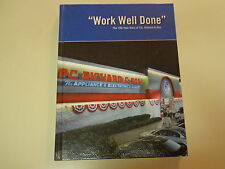 Work Well Done - The 100-Year Story of P.C. Richard & Son Company History