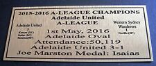 Soccer adelaide United 2016 A-League Champions Gold Sublimated Plaque