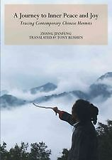 Journey to Inner Peace and Joy: Contemporary Chinese Hermits by Zhang Jianfeng