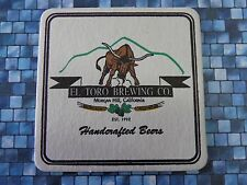 Beer COASTER    EL TORO Brewing Co ~ Morgan Hill, CALIFORNIA ~ Since 1992 ~ BULL