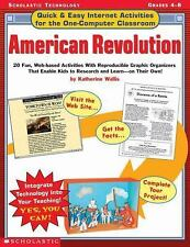 Quick & Easy Internet Activities for the One-Computer Classroom: American Revolu