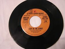 Emmylou Harris Promo 45-LIGHT OF THE STABLE STEREO/MONO