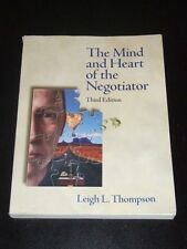 THE MIND AND HEART OF THE NEGOTIATOR by Leigh Thompson - 3 edition 2004