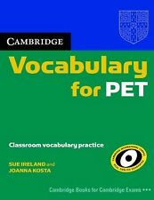 Cambridge Vocabulary for PET Edition Without Answers by Joanna Kosta and Sue...